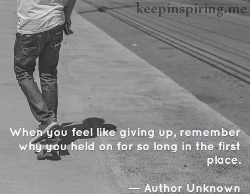author-unknown-quotes-about-not-giving-up-staying-strong-6