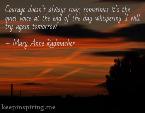 mary-anne-radmacher-quotes-about-not-giving-up-staying-strong