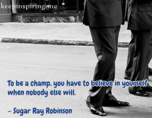 sugar-ray-robinson-quotes-about-not-giving-up-staying-strong