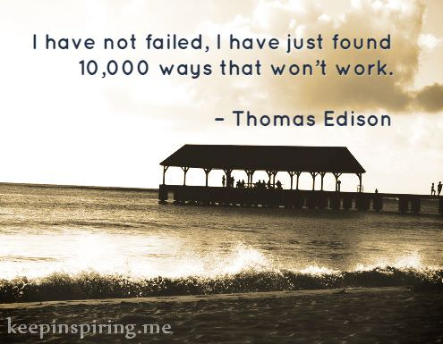 thomas-edison-quotes-about-not-giving-up-staying-strong-3