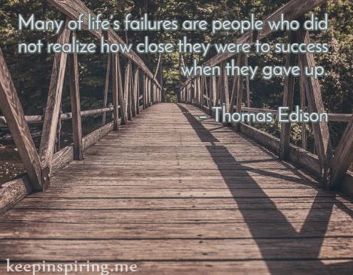thomas-edison-quotes-about-not-giving-up-staying-strong