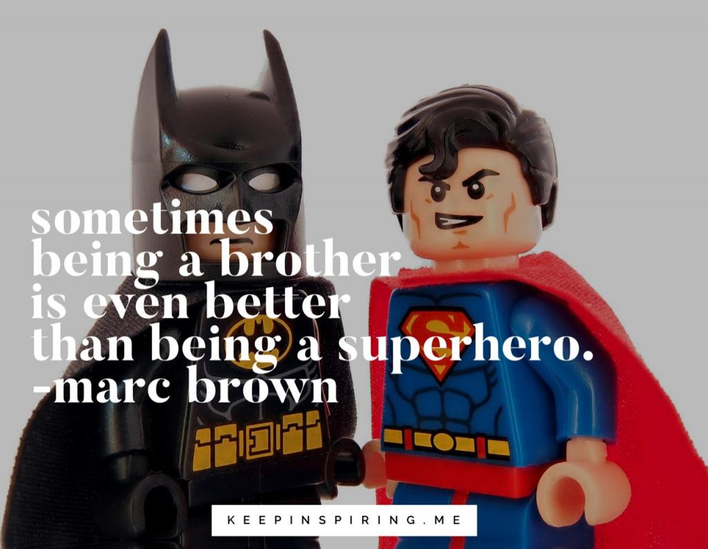 Lego Batman and Lego Superman with a quote about brothers and superheroes