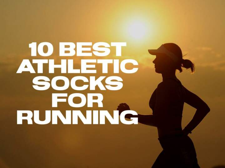 10 Best Athletic Socks for Running