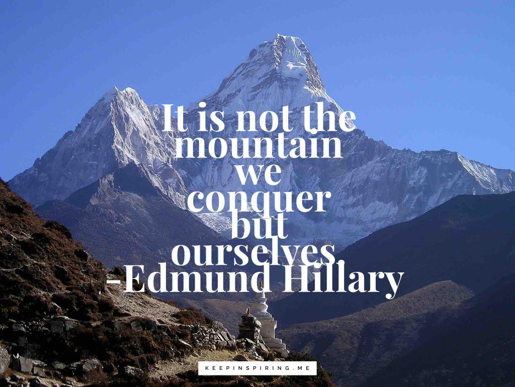 Mount Everest covered in snow and an encouraging quote from Edmund Hillary