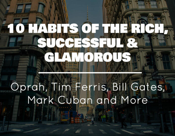 10-habit-of-the-rich-successful-glamorous