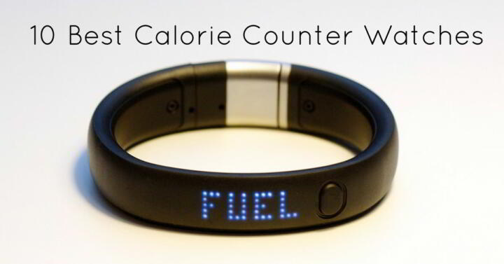 10 Best Calorie Counter Watches
