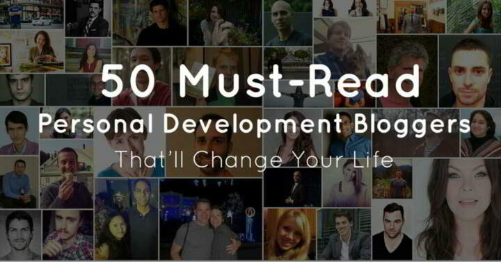 50 Must-Read Personal Development Bloggers That'll Change