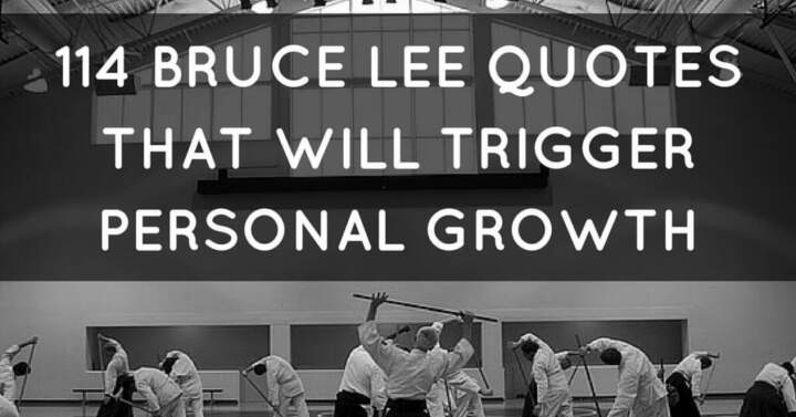114 Bruce Lee Quotes That Will Trigger Personal Growth