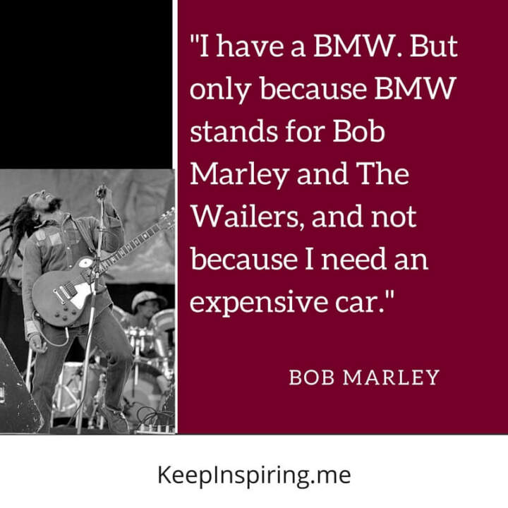 BMW = Bob Marley and The Wailers