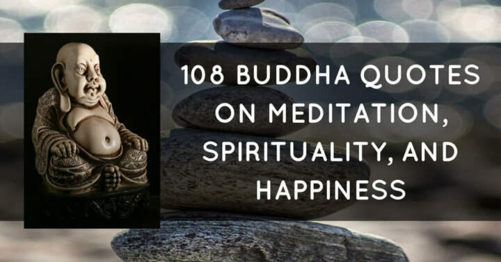 Quotes About Happiness Endearing 108 Buddha Quotes On Meditation Spirituality And Happiness