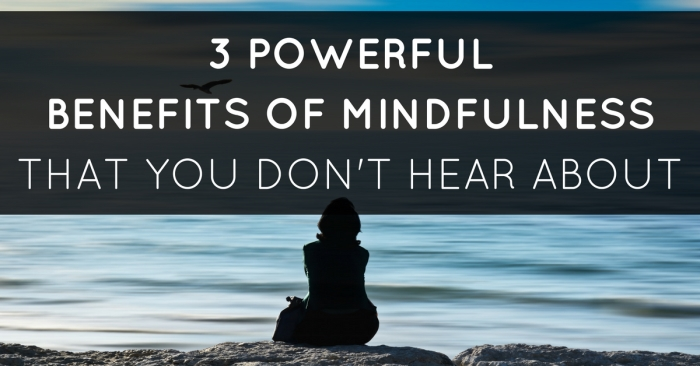 powerful-benefits-of-mindfulness