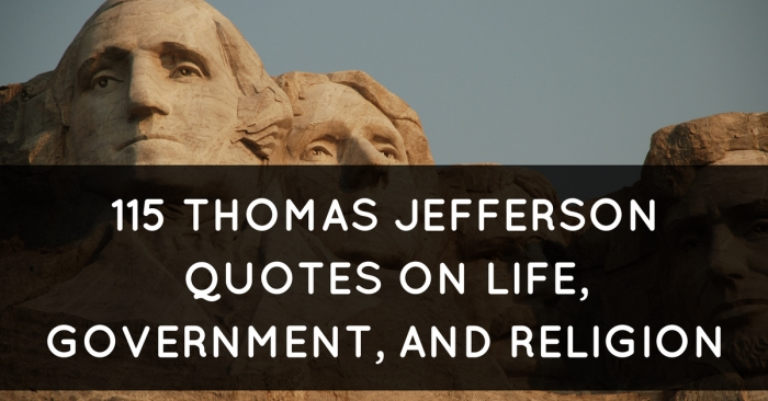 Thomas Jefferson Quote Unique 48 Thomas Jefferson Quotes On Life Government And Religion