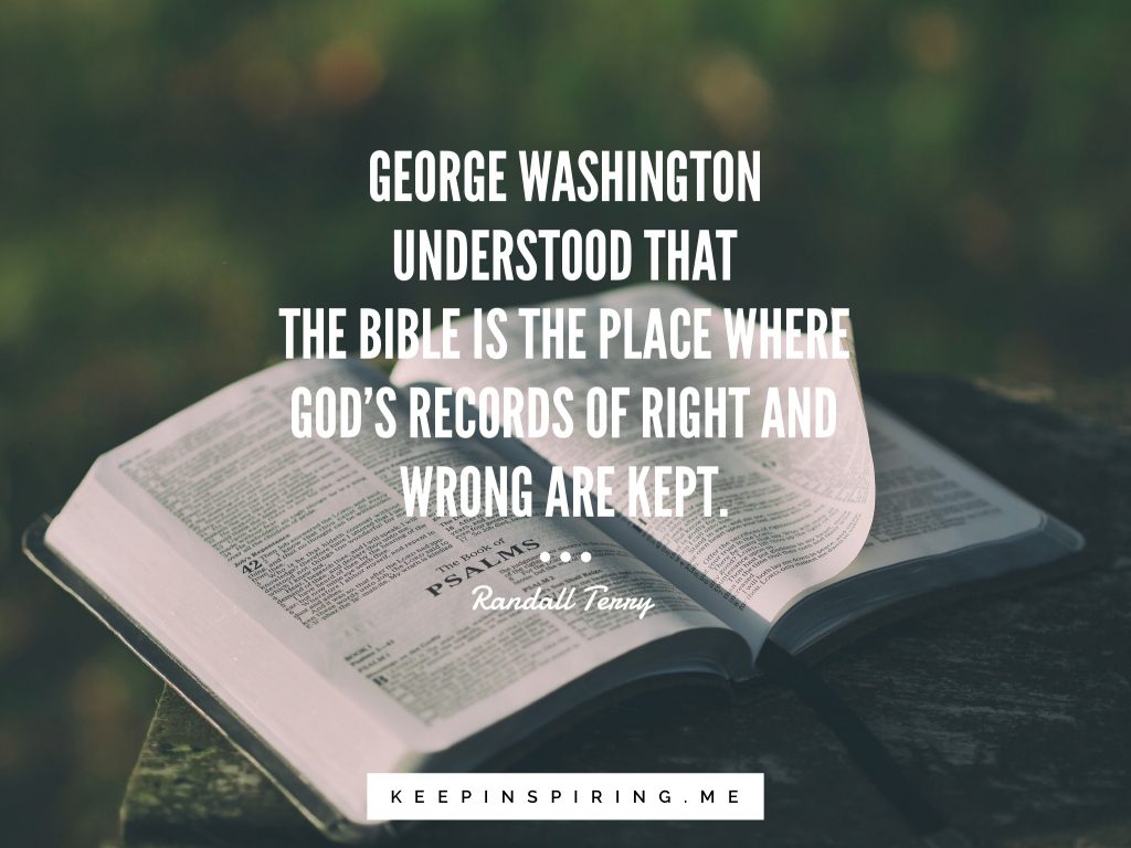 "George Tenny quote ""George Washington understood that the Bible is the place where God's records of right and wrong are kept"""