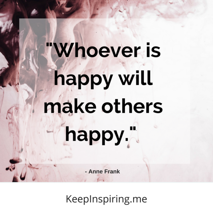 To Make Others Happy Quotes: 138 Feel-Good Quotes About Happiness