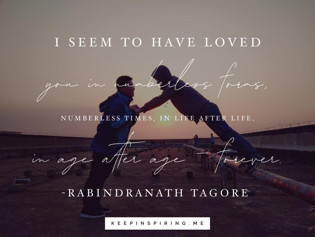 Rabindranath Tagore Quote About Love