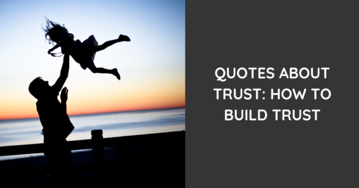 20 Quotes About Trust How To Build Trust