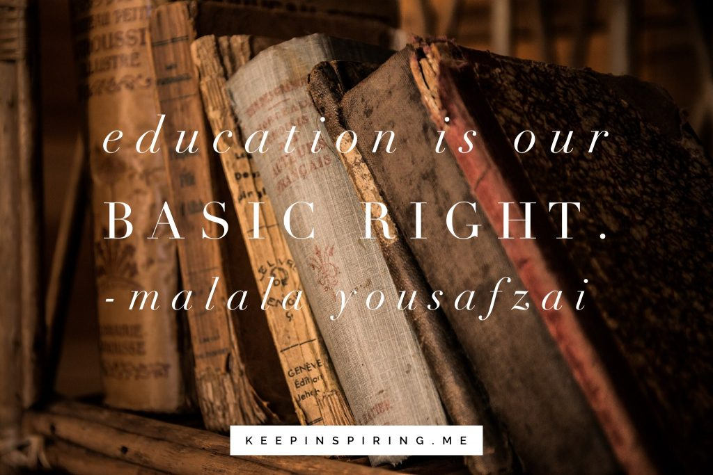 Malala Yousafazi Quote Education Is Our Basic Right