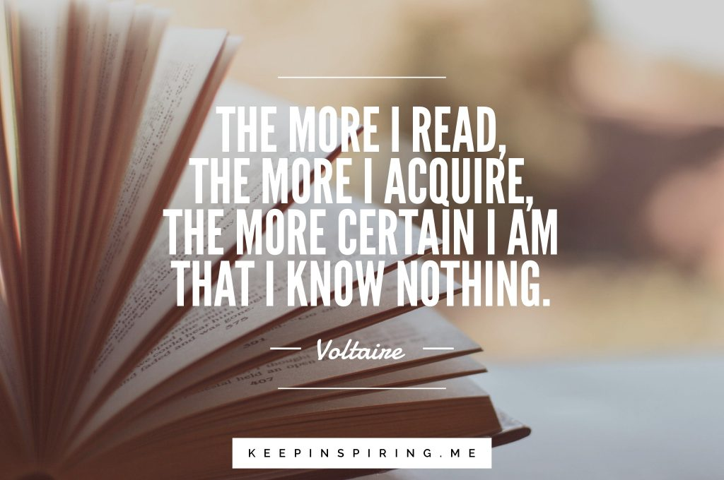 Voltaire quote on reading and knowledge