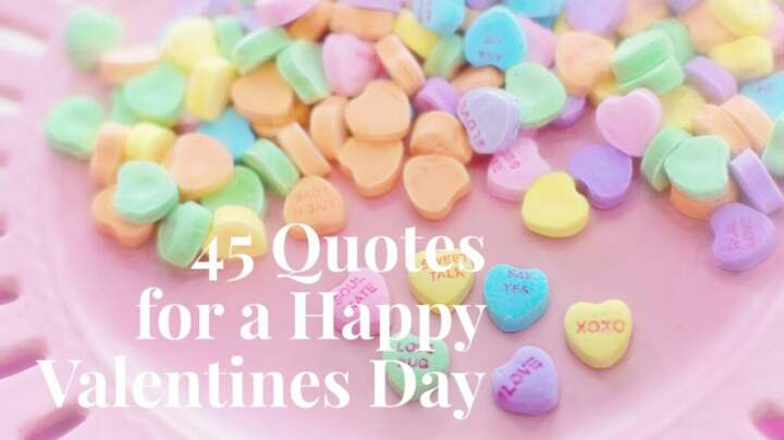 45 Quotes for a Happy Valentines Day