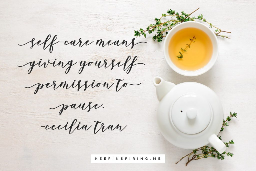 "Cecilia Tran quote ""Self-care means giving yourself permission to pause"""