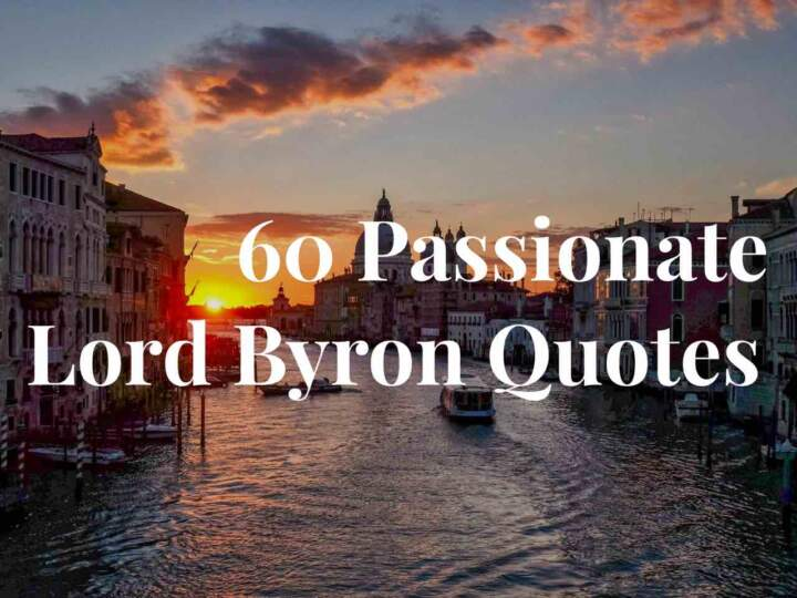 60 Passionate Lord Byron Quotes