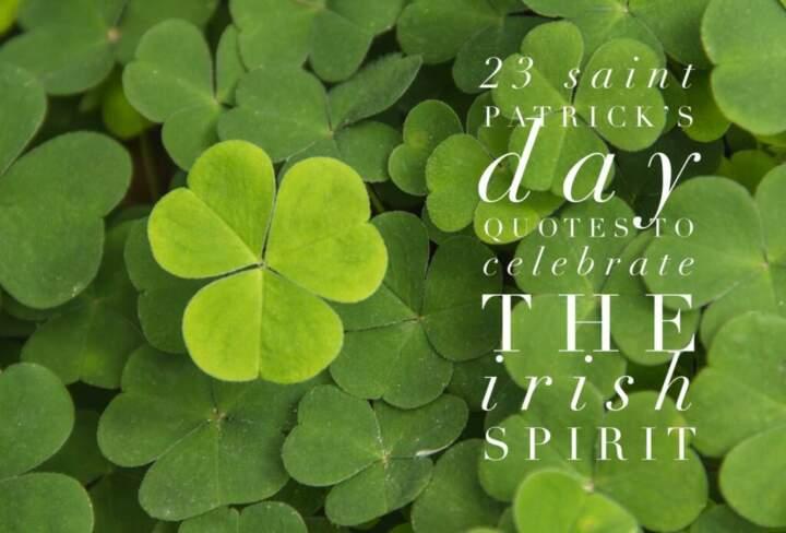 17 Saint Patrick's Day Quotes to Celebrate the Irish