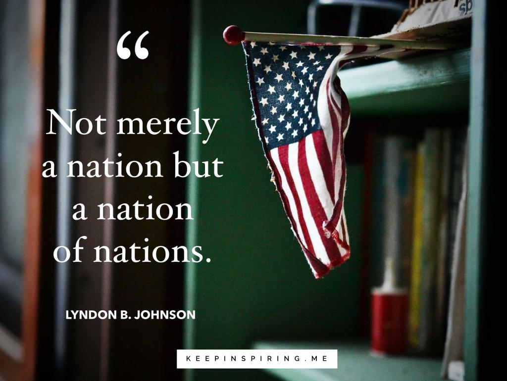 USA quote from President Johnson and a mini American Flag resting on a shelf