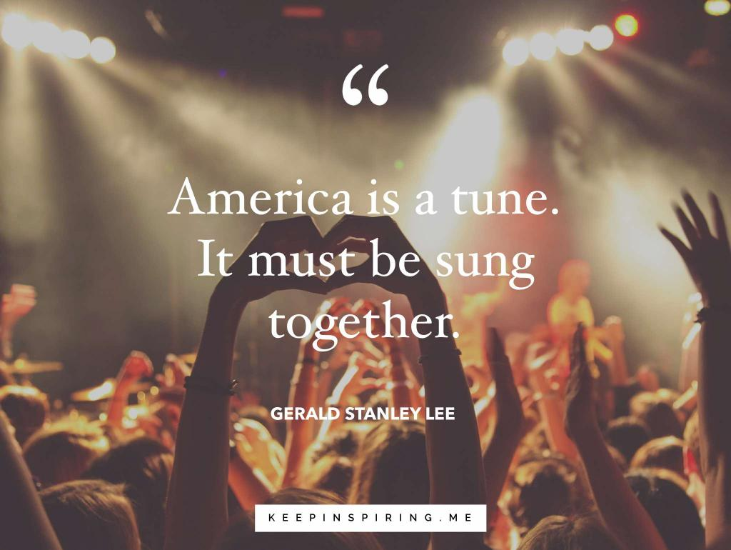 USA quote comparing America to a tune that must be sung together