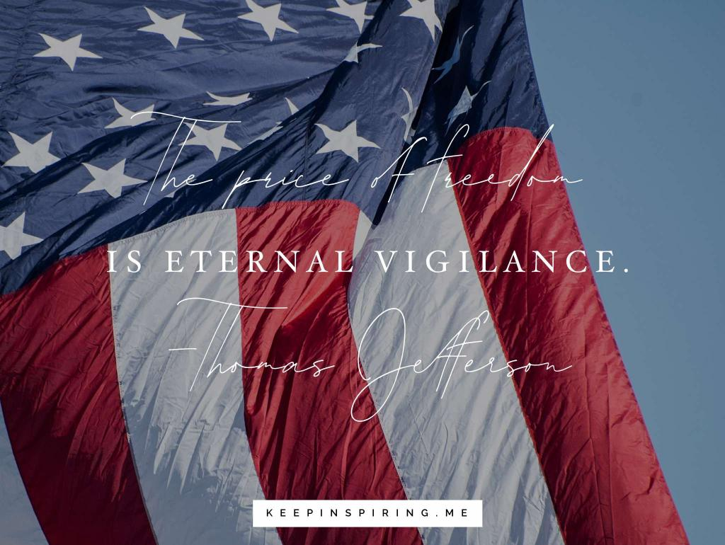 A US flag and Thomas Jefferson quote saying the price of freedom is eternal vigilance