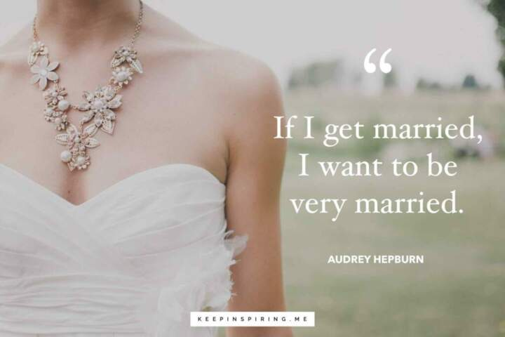 The Best Marriage Quotes Of All Time Keep Inspiring Me