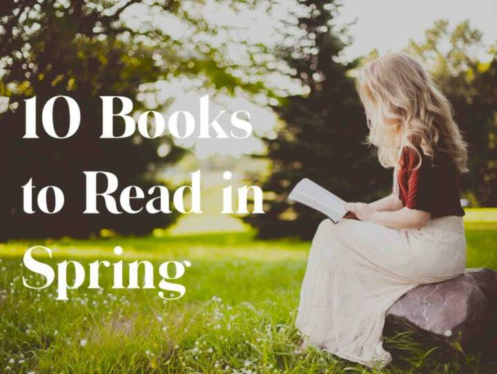 10 Books to Read in Spring