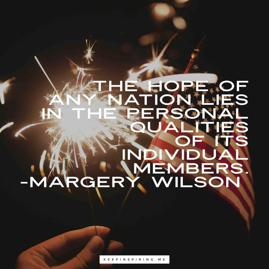 """Margery Wilson quote """"The hope of any nation lies in the personal qualities of its individual members"""""""