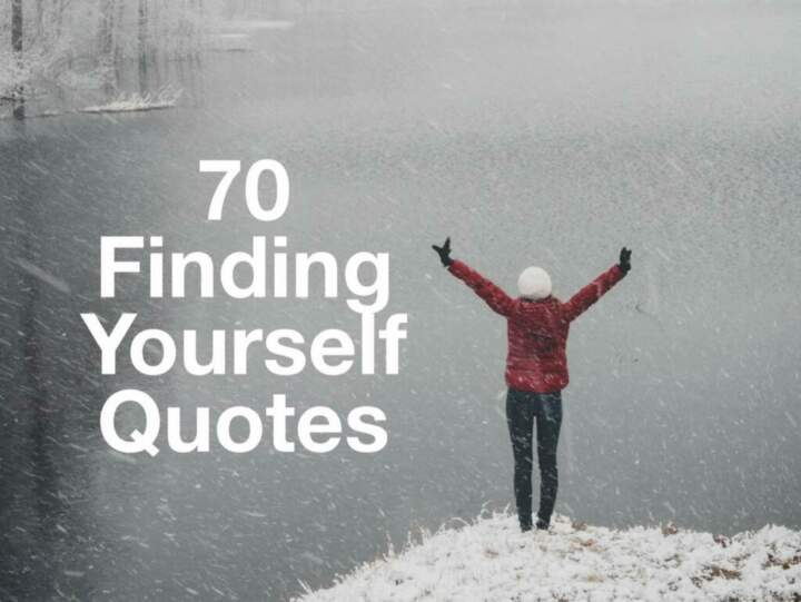 70 Finding Yourself Quotes