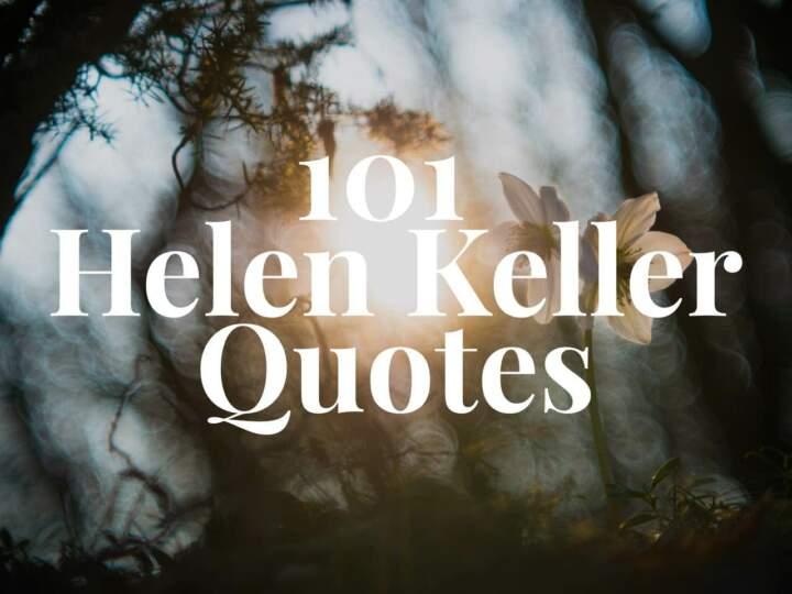 101 Helen Keller Quotes