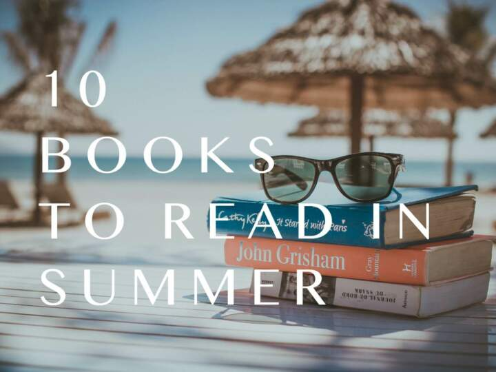 10 Books to Read in Summer