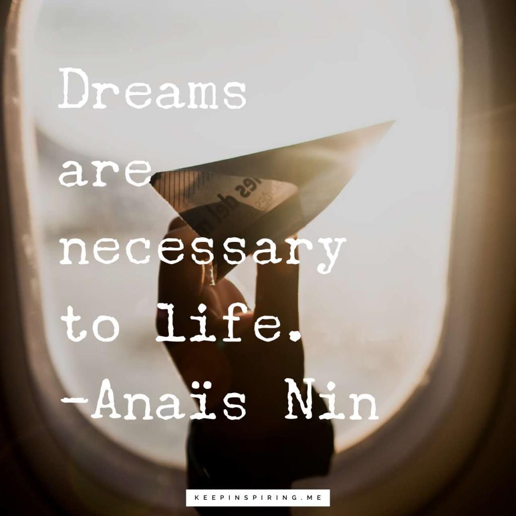 """Anaïs Nin quote """"Dreams are necessary to life"""""""