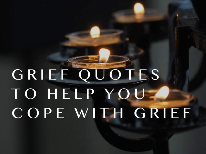 Grief Quotes to Help You Cope With Grief