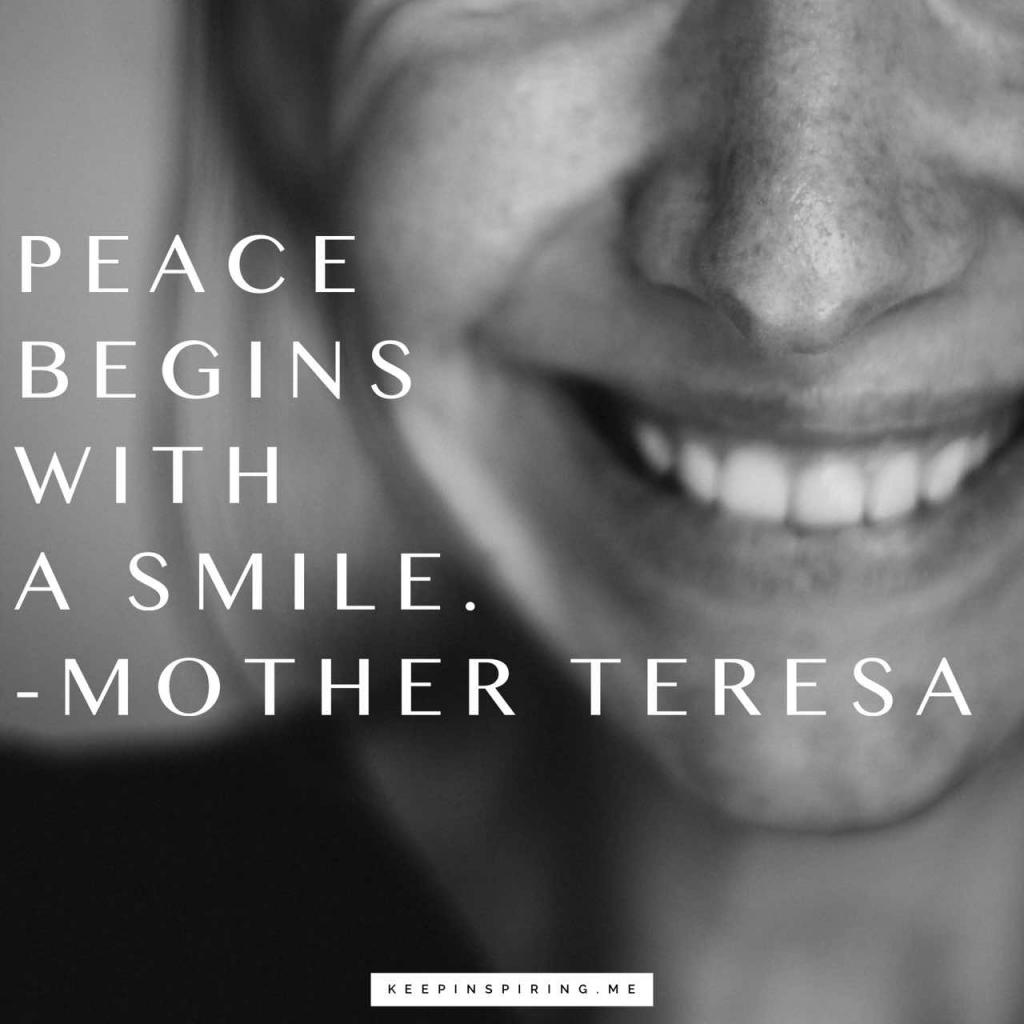 "Mother Teresa quote ""Peace begins with a smile"""
