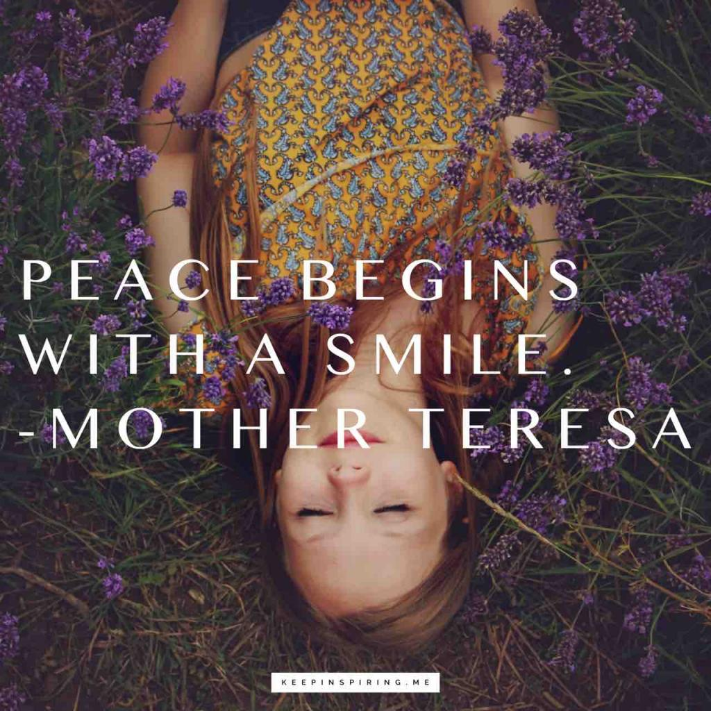 "Mother Teresa peace quote ""Peace begins with a smile"""