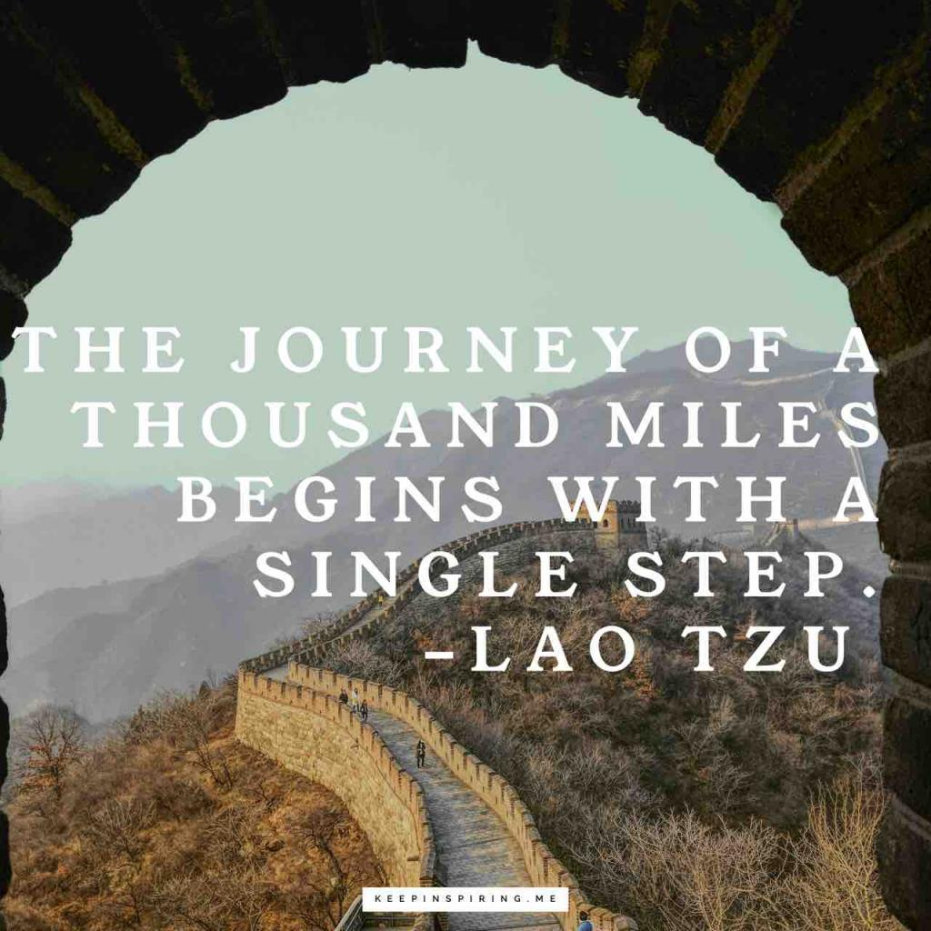 "Lao Tzu quote ""The journey of a thousand miles begins with a single step"""