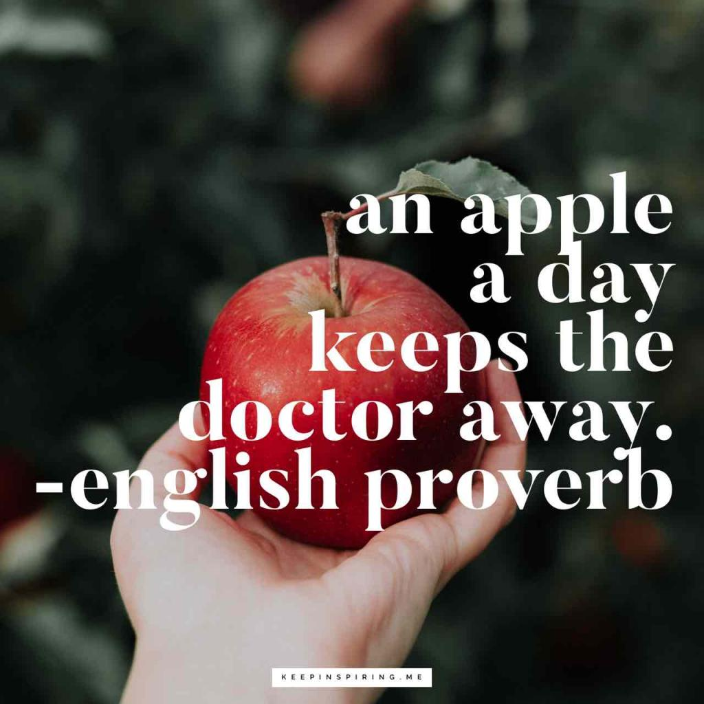"English health proverb ""An apple a day keeps the doctor away"""