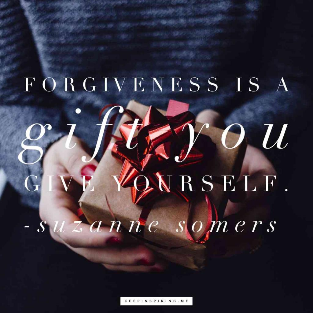 """Suzanne Somers quote """"Forgiveness is a gift you give yourself"""""""