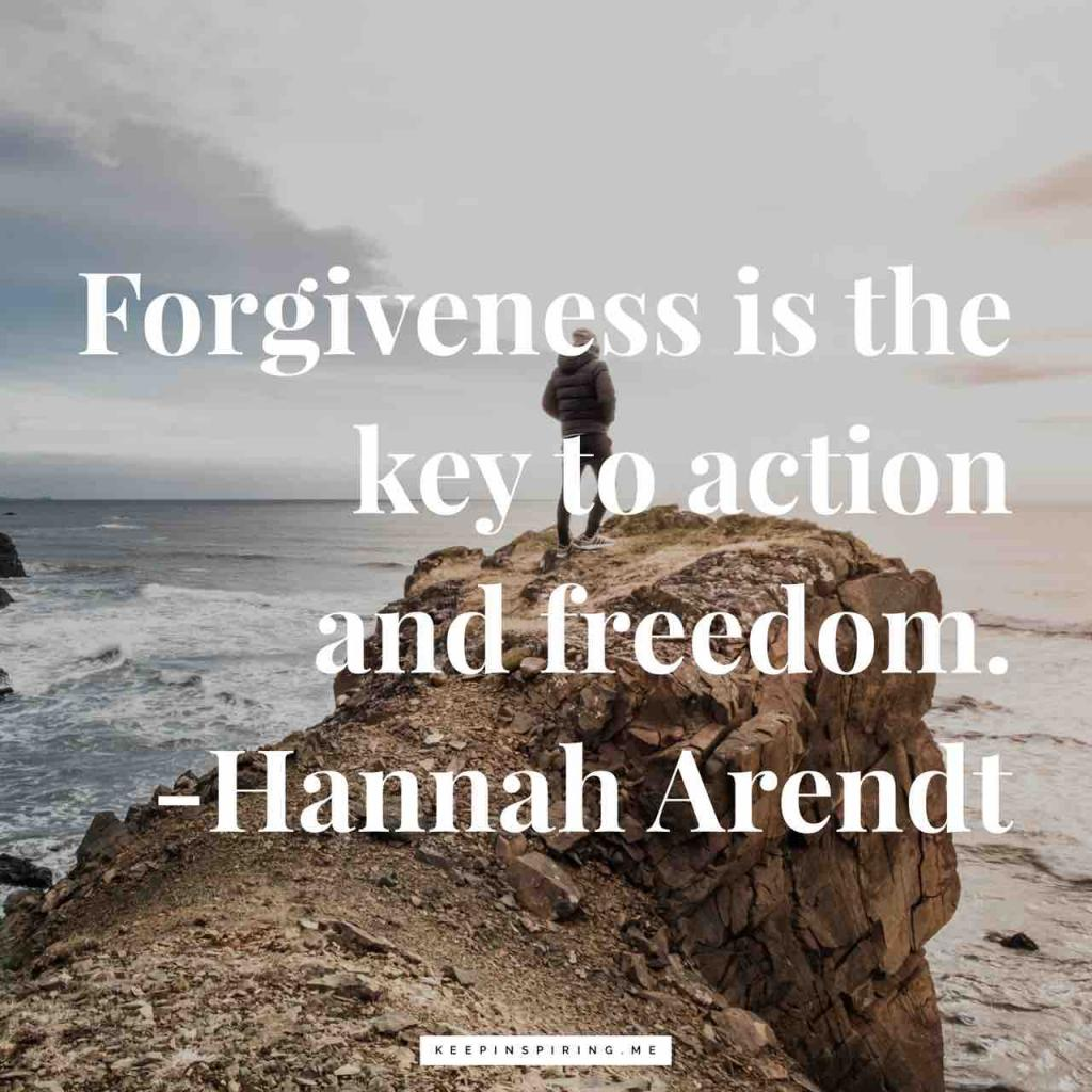 """Hannah Arendt quote """"Forgiveness is the key to action and freedom"""""""