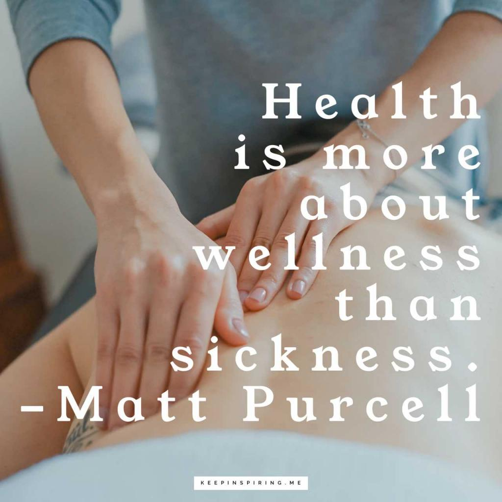 "Matt Purcell quote ""Health is more about wellness rather than sickness"""