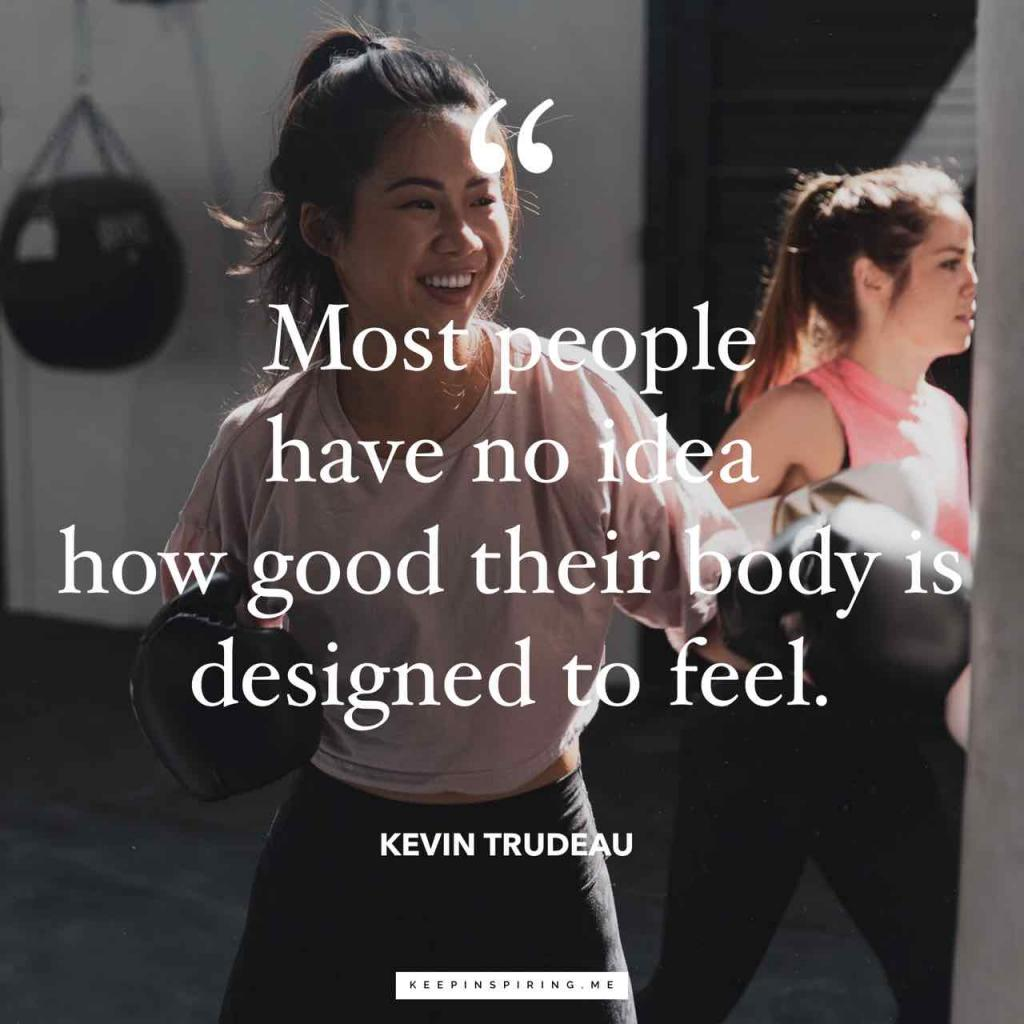 "Kevin Trudeau quote ""Most people have no idea how good their body is designed to feel"""