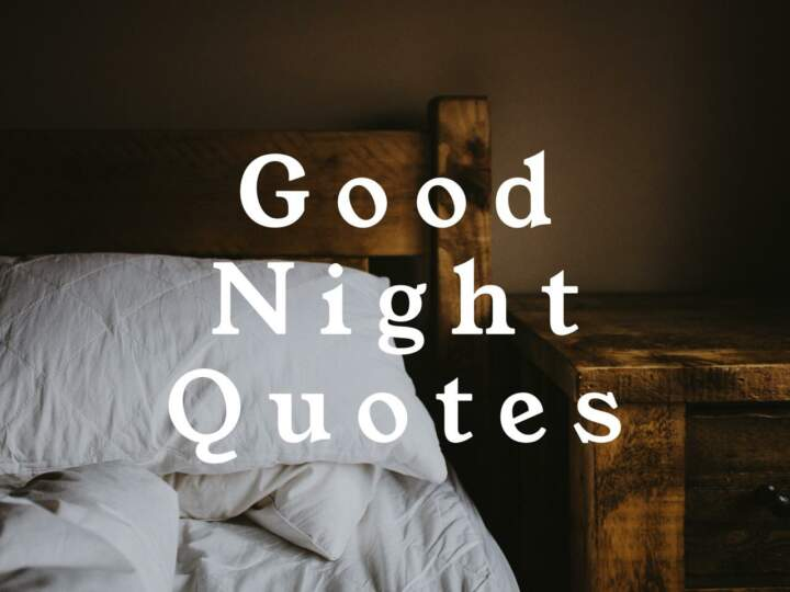 Good Night Quotes Keep Inspiring Me