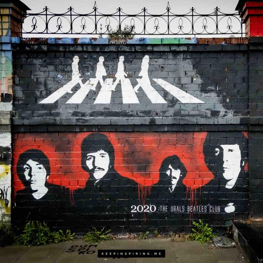Street art mural of the Beatles to celebrate their motivating lyrics