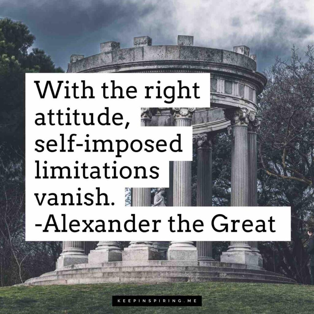"""""""With the right attitude, self-imposed limitations vanish"""""""