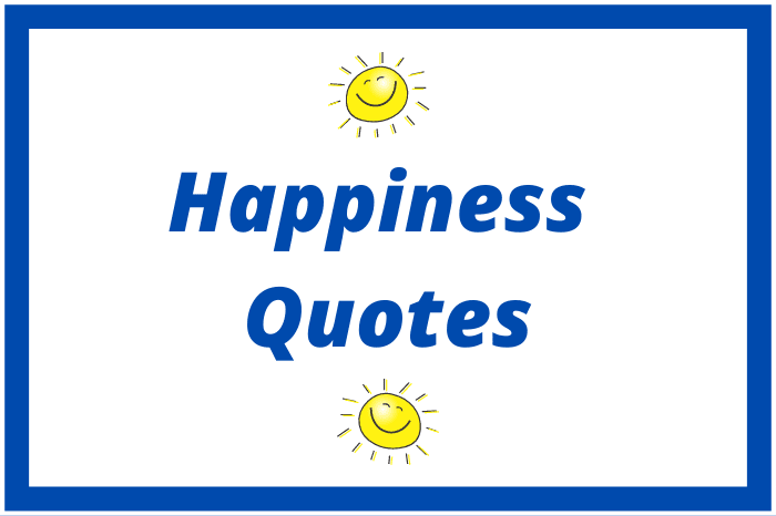 175 Feel-Good Happiness Quotes | Keep Inspiring Me