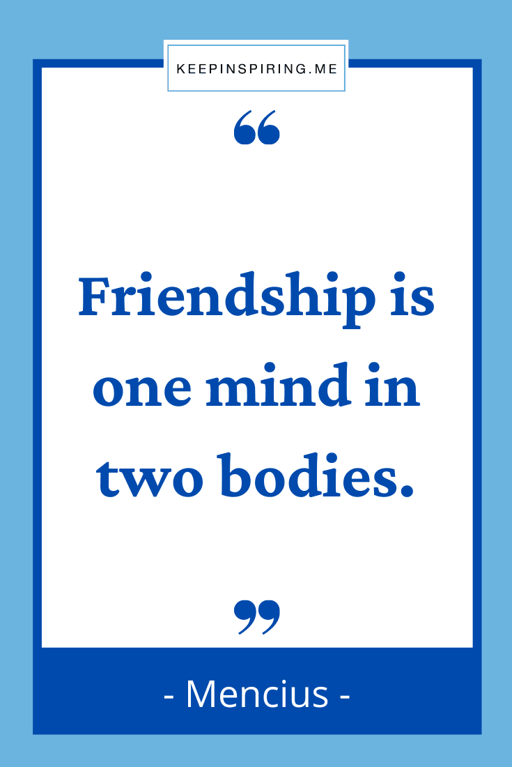 20 Friendship Quotes to Celebrate Your Friends   Keep Inspiring Me